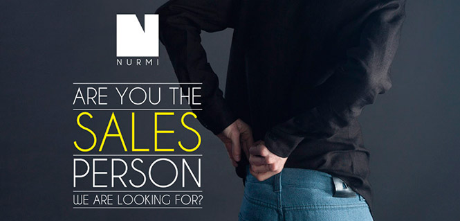 Are you the sales person we are looking for? // Nurmi