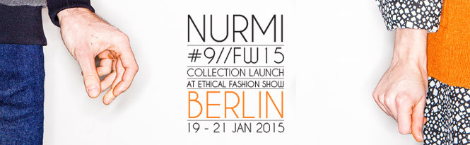 Nurmi @ Ethical Fashion Show Berlin 19 – 21 Jan 2015